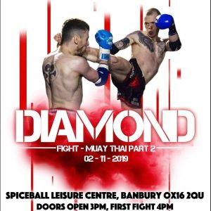 DIAMOND MUAY THAI 2 @ Spiceball Leisure Centre