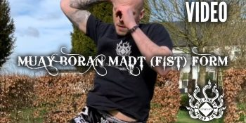 Muay Boran Madt (Fist) Form